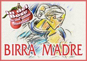 Birra Madre Madribulan Bandierina